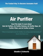 Air Purifier by Shundra E Schwartz