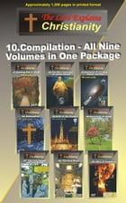 10.The Lord Explains Christianity, Compilation: Compilation of 9 volumes in one package by The Lord's Scribe