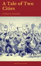 A Tale of Two Cities (Cronos Classics) by Charles Dickens