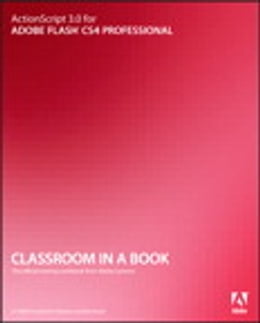 Book ActionScript 3.0 for Adobe Flash CS4 Professional Classroom in a Book by Adobe Creative Team