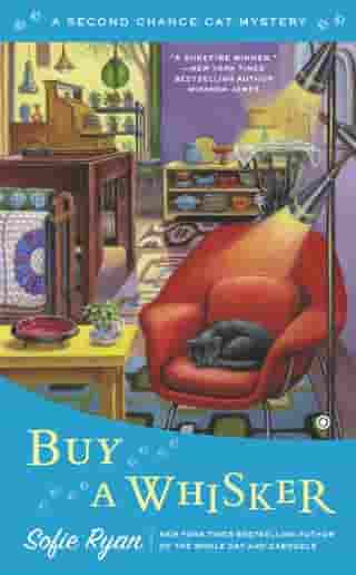 Buy a Whisker: Second Chance Cat Mystery by Sofie Ryan
