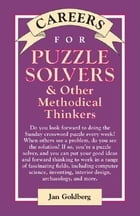 Careers for Puzzle Solvers & Other Methodical Thinkers