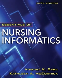 Book Essentials of Nursing Informatics 5/E Chapter 31 (Siemens) by Saba, Virginia