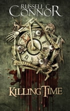 Killing Time by Russell C. Connor