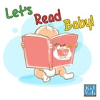 Let's Read Baby! by Vids! Kid