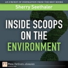 Inside Scoops on the Environment by Sherry Seethaler