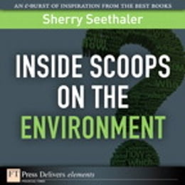 Book Inside Scoops on the Environment by Sherry Seethaler