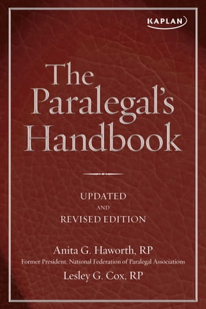 The Paralegal's Handbook A Complete Reference for All Your Daily Tasks
