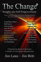 The Change 11: Insights Into Self-empowerment by Jim Britt