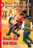 Doc Holliday 25 - Western: Duell mit Kid Ohio by Frank Laramy