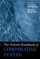 The Oxford Handbook of Comparative Syntax by Richard S. Kayne