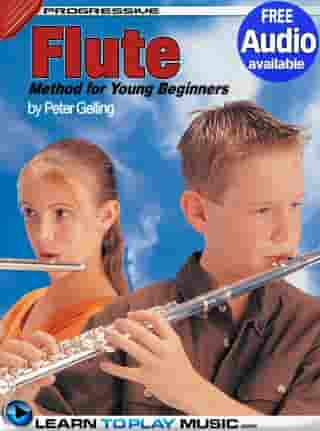 Flute Lessons for Kids: How to Play Flute for Kids (Free Audio Available) by LearnToPlayMusic.com