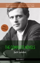 Jack London: The Complete Novels [newly updated] (Book House Publishing) by Jack London