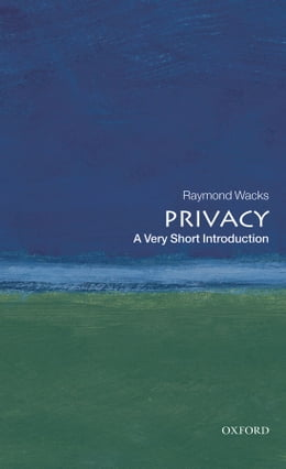 Book Privacy: A Very Short Introduction by Raymond Wacks