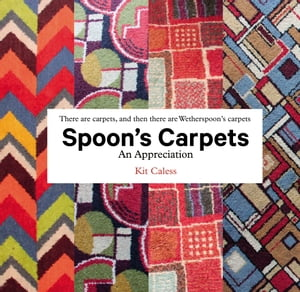 Spoon's Carpets An Appreciation