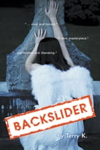 Backslider by Terry K.