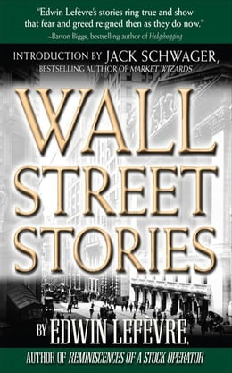 Book Wall Street Stories: Introduction by Jack Schwager by Lefevre, Edwin