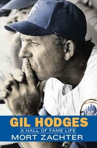 Gil Hodges: A Hall of Fame Life