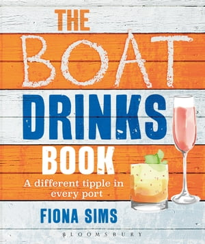 The Boat Drinks Book A Different Tipple in Every Port