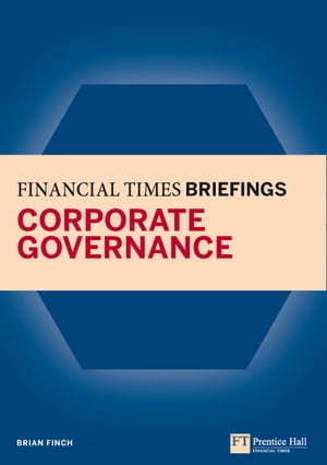 Financial Times Briefing on Corporate Governance Financial Times Briefing PDF eBk