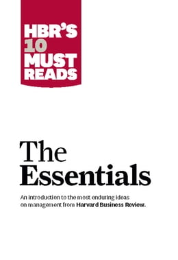 Book HBR'S 10 Must Reads: The Essentials by Harvard Business Review