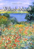 Willard Metcalf: Paintings by Daniel Coenn