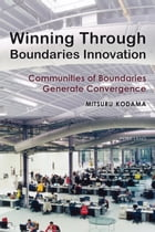 Winning Through Boundaries Innovation: Communities of Boundaries Generate Convergence