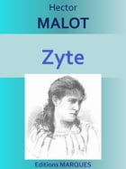 Zyte: Edition intégrale by Hector MALOT
