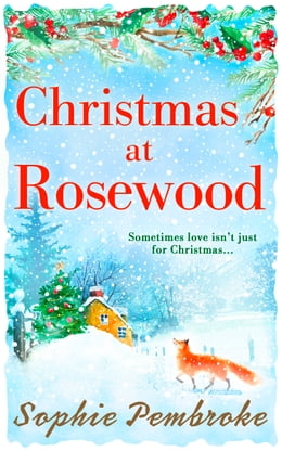 Book Christmas at Rosewood by Sophie Pembroke