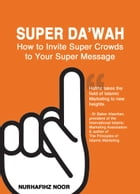Super Da'wah by Nurhafihz Noor