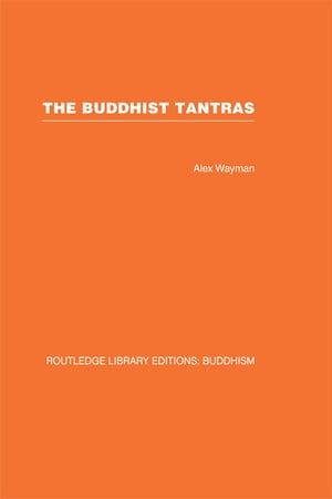 The Buddhist Tantras Light on Indo-Tibetan Esotericism