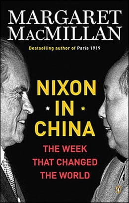 Book Nixon In China: The Week That Changed The World by Margaret Macmillan