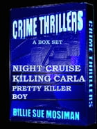 CRIME THRILLERS-A Box Set by Billie Sue Mosiman
