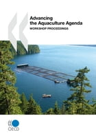 Advancing the Aquaculture Agenda: Workshop Proceedings by Collective