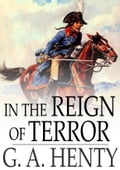 In the Reign of Terror cb30c183-ea5d-4dbd-9c85-0dc13ee0cb6e