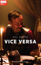 Vice Versa by Phil Porter