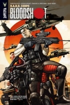 Bloodshot Vol. 4: H.A.R.D. Corps TPB by Christos Gage
