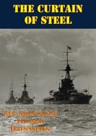 The Curtain Of Steel [Illustrated Edition] by Rev. Montague Thomas Hainsselin