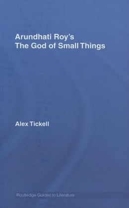 Book Arundhati Roy's The God of Small Things by TICKELL, ALEX