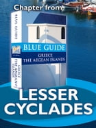 Lesser Cyclades: Chapter from Blue Guide Greece the Aegean Islands by Nigel McGilchrist