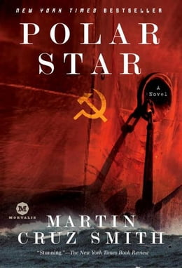 Book Polar Star: A Novel by Martin Cruz Smith