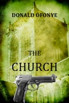 The Church by Donald Ofonye
