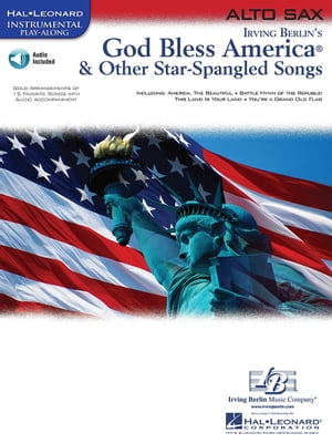 God Bless America & Other Star-Spangled Songs (Songbook): for Alto Sax by Hal Leonard Corp.