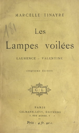 Les lampes voilées: Laurence, Valentine by Marcelle Tinayre