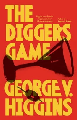 Book The Digger's Game by George V. Higgins