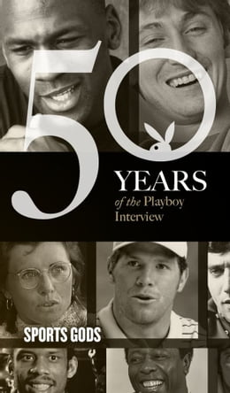 Book Sports Gods: The Playboy Interview: 50 Years of the Playboy Interview by Barry Bonds