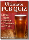 Ultimate Pub Quiz: A Brain Teasing Collection of Trivia Questions and Answers f4f0b85d-493d-414c-b0a4-0af75c46cc5d