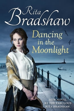 Book Dancing in the Moonlight by Rita Bradshaw