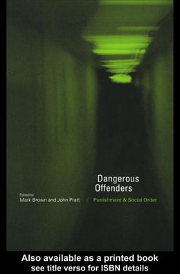 Book Dangerous Offenders by Brown, Mark