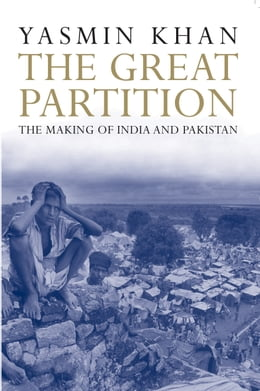 Book The Great Partition by Yasmin Khan
